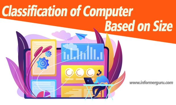 Classification of Computer Based on Size