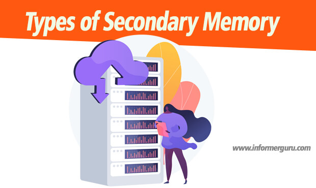 Types of Secondary Memory