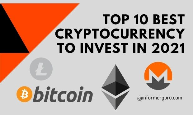 Top 10 Best Cryptocurrency to invest in 2021